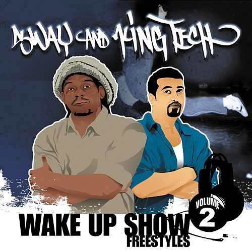 Wake Up Show Freestyles, Vol. 2 by Sway