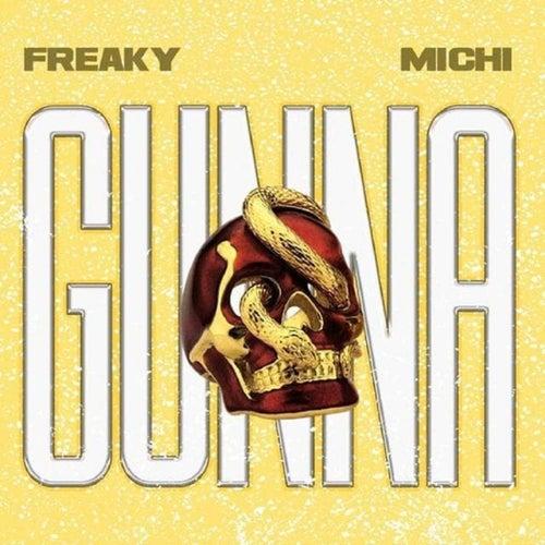 Gunna von Freaky