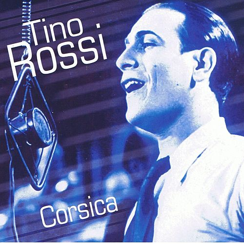 Corsica by Tino Rossi