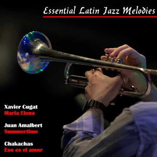 Essential Latin Jazz Melodies von Various Artists