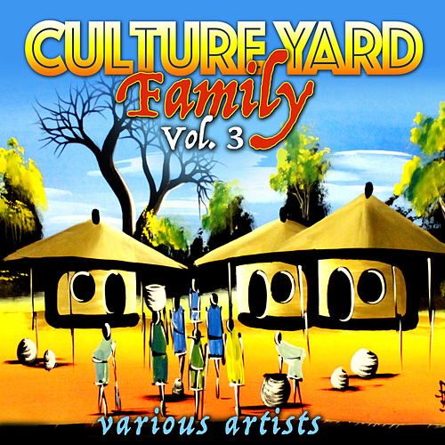 Culture Yard Family, Vol. 3 von Various Artists