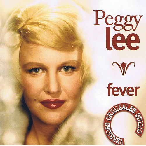 Fever by Peggy Lee
