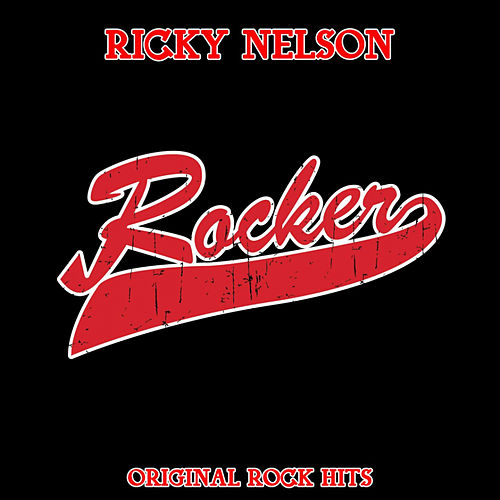 Rocker by Ricky Nelson