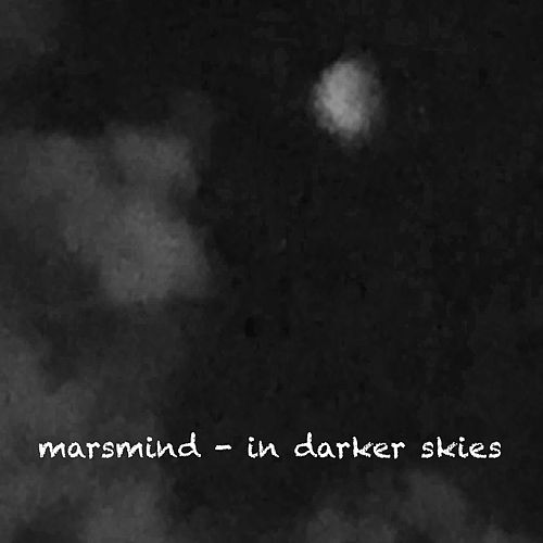 In Darker Skies by Marsmind