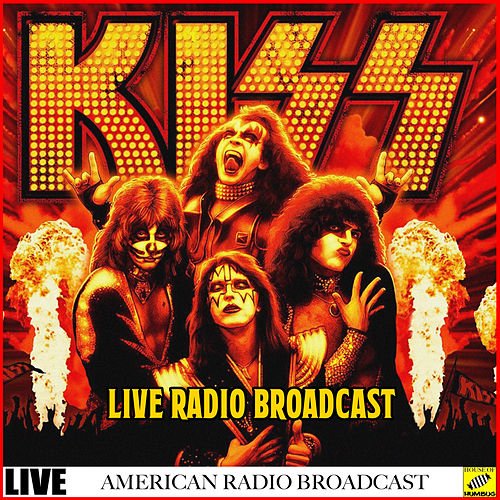 Kiss Live Radio Broadcasts (Live) by KISS