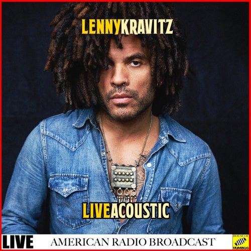 Lenny Kravitz Live & Acoustic (Live) de Lenny Kravitz
