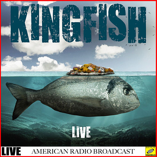Kingfish - Live (Live) by Kingfish