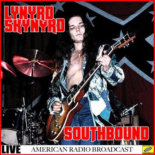 Lynyrd Skynyrd - Southbound Live (Live) de Lynyrd Skynyrd