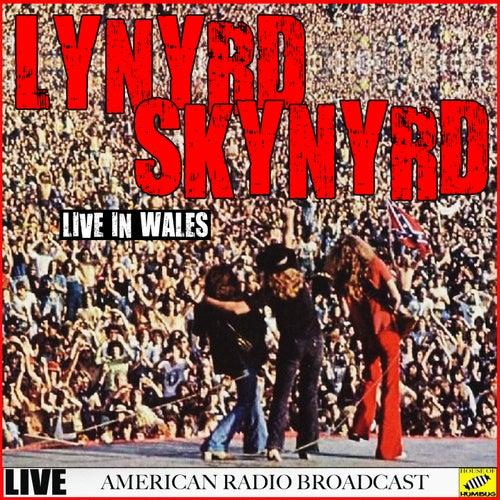 Lynyrd Skynyrd - Live in Wales (Live) de Lynyrd Skynyrd