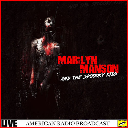 Marilyn Manson & The Spooky Kids - Live (Live) de Marilyn Manson