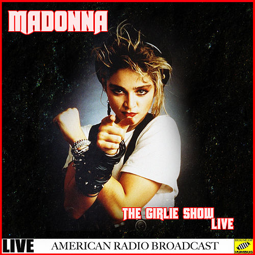 The Girlie Show Live (Live) von Madonna