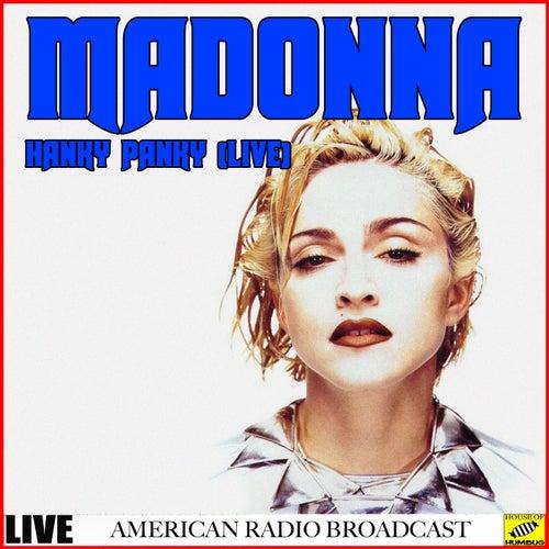 Madonna - Hanky Panky Live (Live) von Madonna