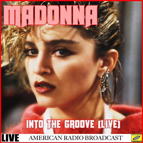 Madonna - Into the Groove Live (Live) van Madonna