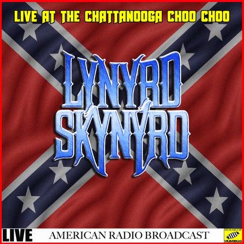 Lynyrd Skynyrd Live at the Chattanooga Choo Choo (Live) de Lynyrd Skynyrd