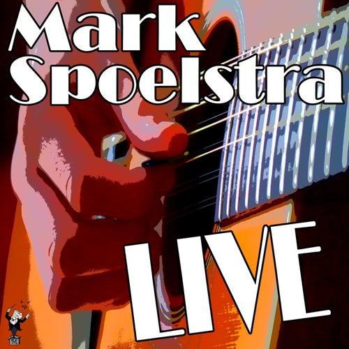 Mark Spoelstra Live by Mark Spoelstra