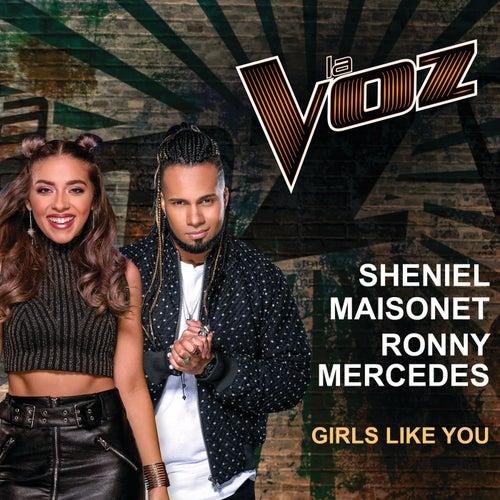 Girls Like You (La Voz US) von Sheniel Maisonet