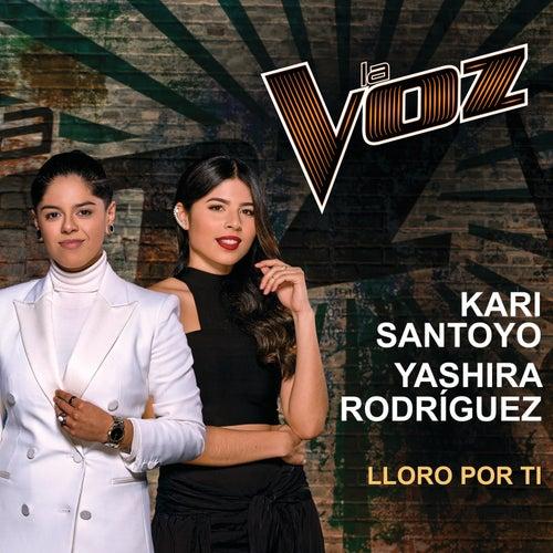 Lloro Por Ti (La Voz US) von Kari Santoyo