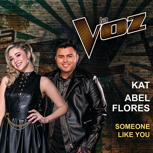 Someone Like You (La Voz US) by Kat