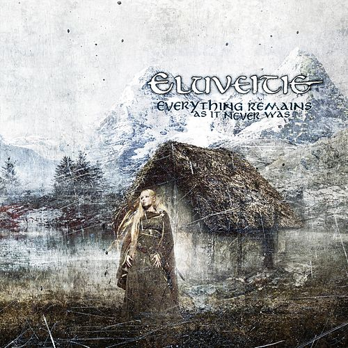 Everything Remains (As It Never Was) de Eluveitie