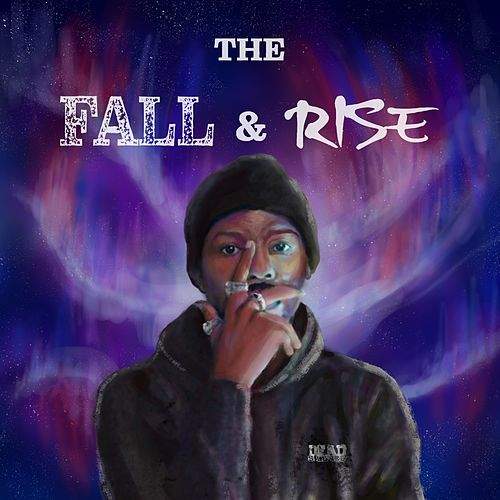 The Fall & Rise by Dead Silence