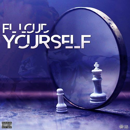 Yourself by Fl Loud