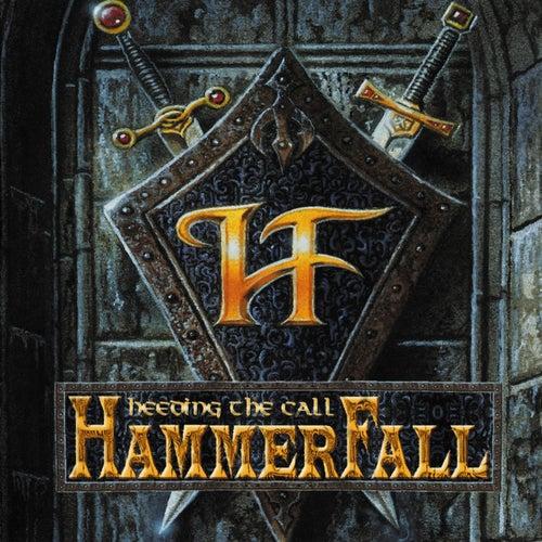 Heeding the Call by Hammerfall