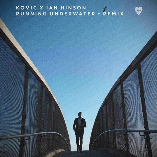 Running Underwater (Ian Hinson Remix) von Kovic