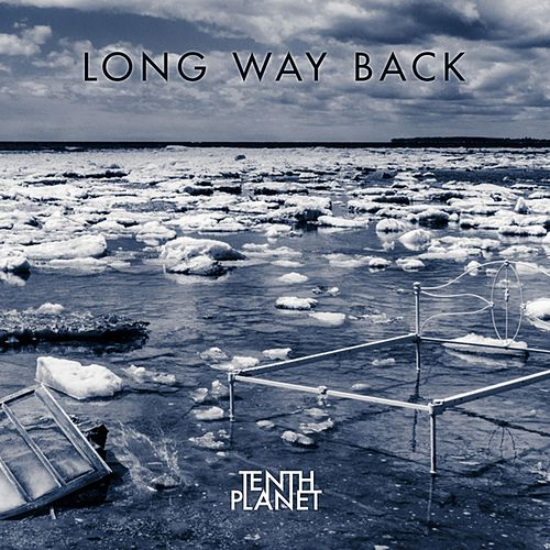 Long Way Back by Tenth Planet