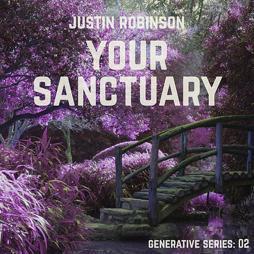 Your Sanctuary by Justin Robinson