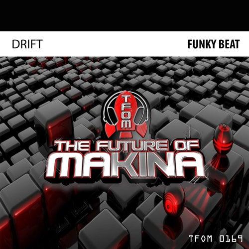 Funky Beat von Drift