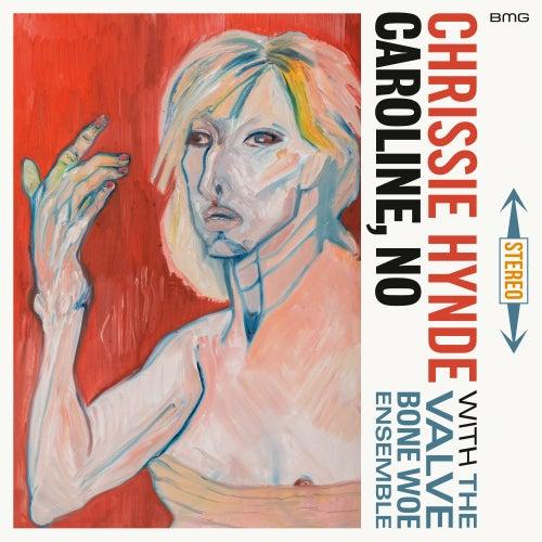 Caroline, No de Chrissie Hynde