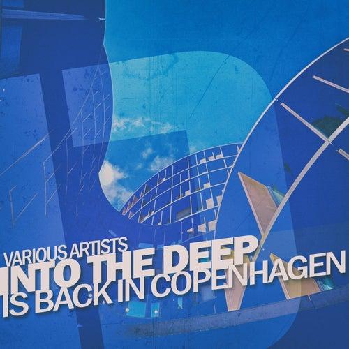 Into the Deep - Is Back in Copenhagen di Various Artists