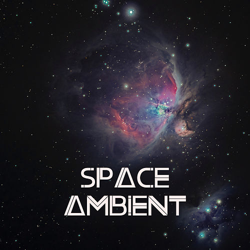Space Ambient: Ambient Music for Sleep, Meditation, Spa, Treatment and Relaxation de Ambient Music Therapy