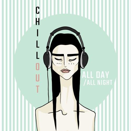 Chillout All Day / All Night von Chillout Café