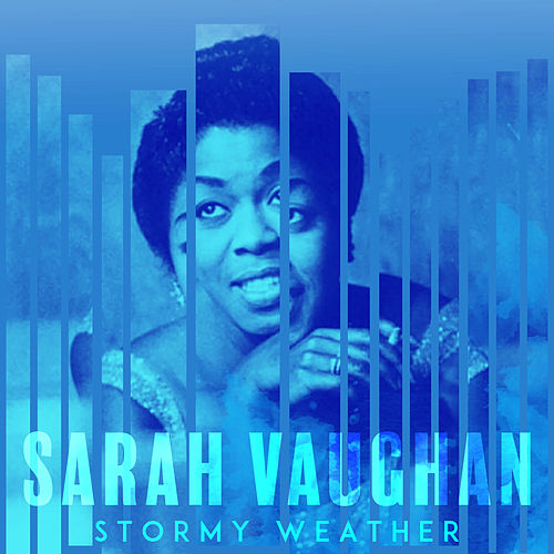 Stormy Weather de Sarah Vaughan