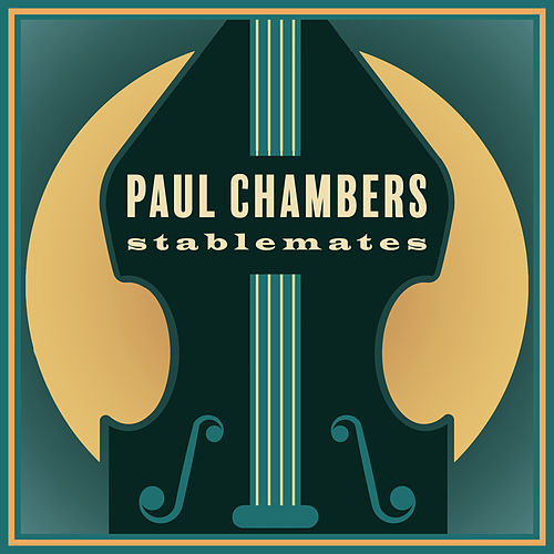 Stablemates von Paul Chambers