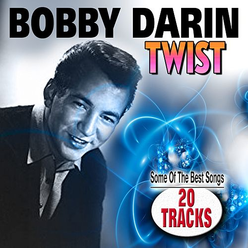 Twist (You Must Write The Full Name Look In Bestätigung) de Bobby Darin
