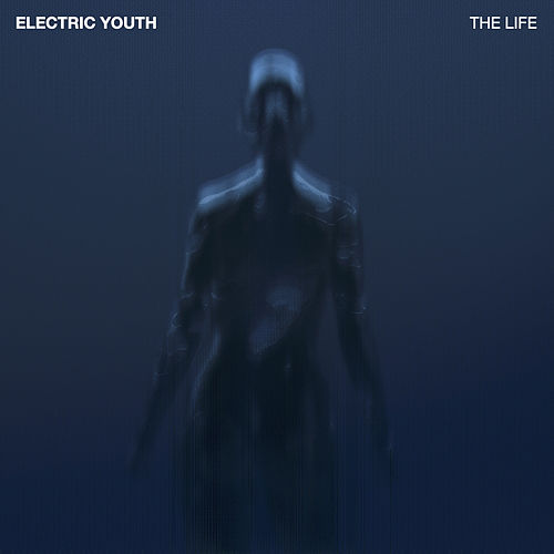 The Life by Electric Youth