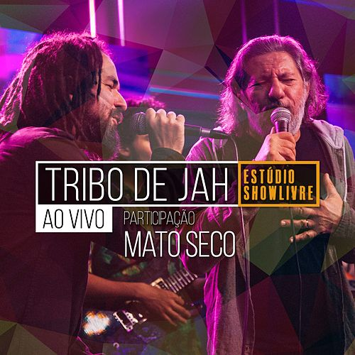 Tribo de Jah no Estúdio Showlivre (Ao Vivo) by Tribo de Jah