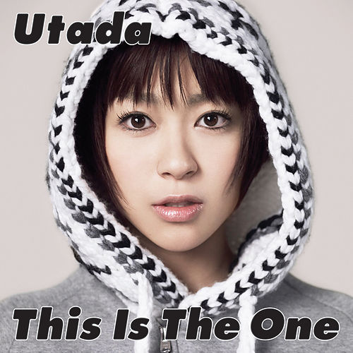 This Is The One von Utada Hikaru