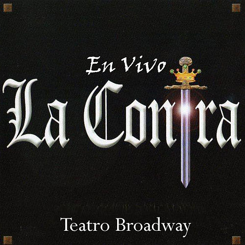En Vivo Teatro Broadway by la Contra