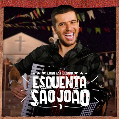 Esquenta São João 2 by Luan Estilizado