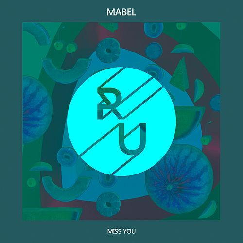 Miss You by Mabel