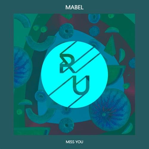 Miss You von Mabel