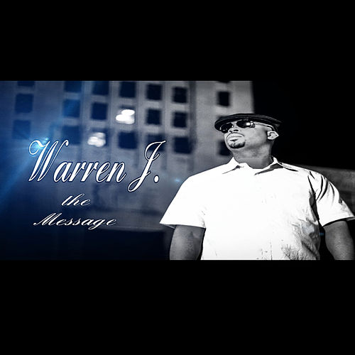The Message de Warren J