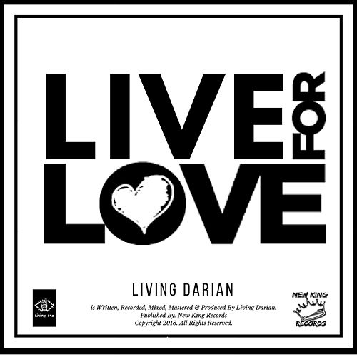 Live For Love by Living Darian