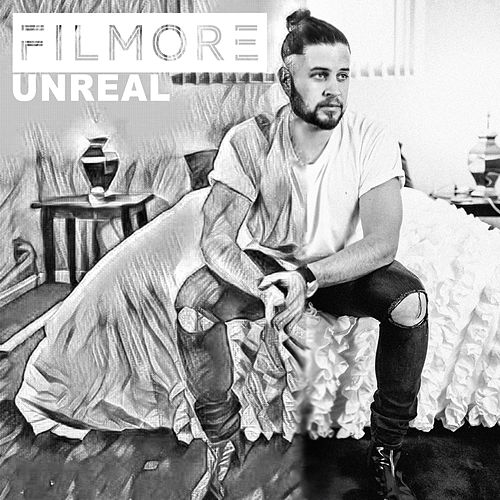 Unreal by Filmore