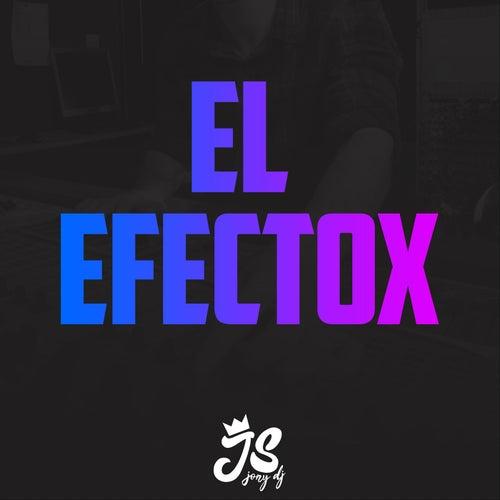 El Efectox de JonyDj