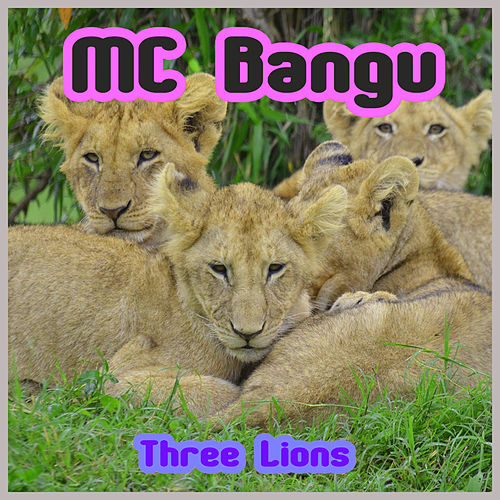 Three Lions von MC Bangu