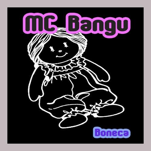 Boneca von MC Bangu